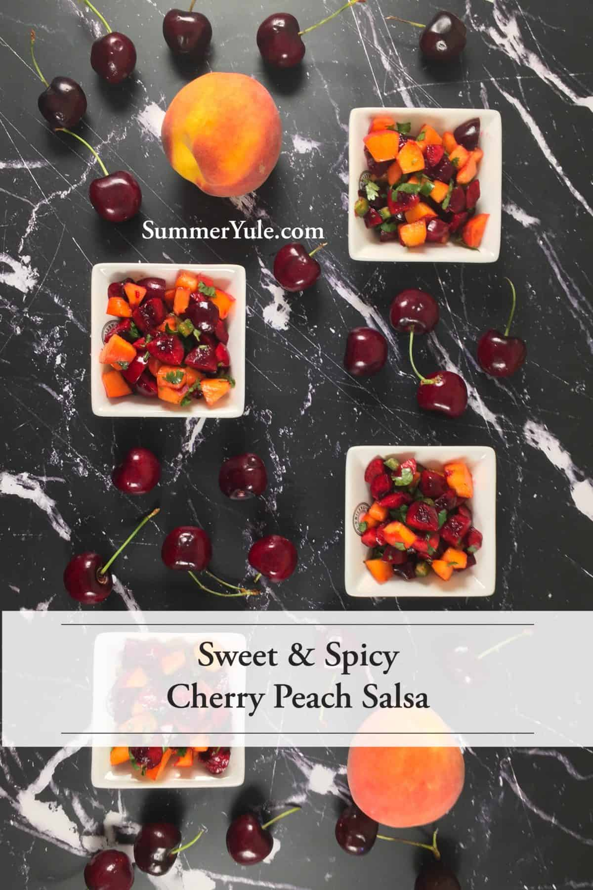 Cups of Sweet and Spicy Cherry Peach Salsa with whole peaches and cherries (long image for Pinterest)