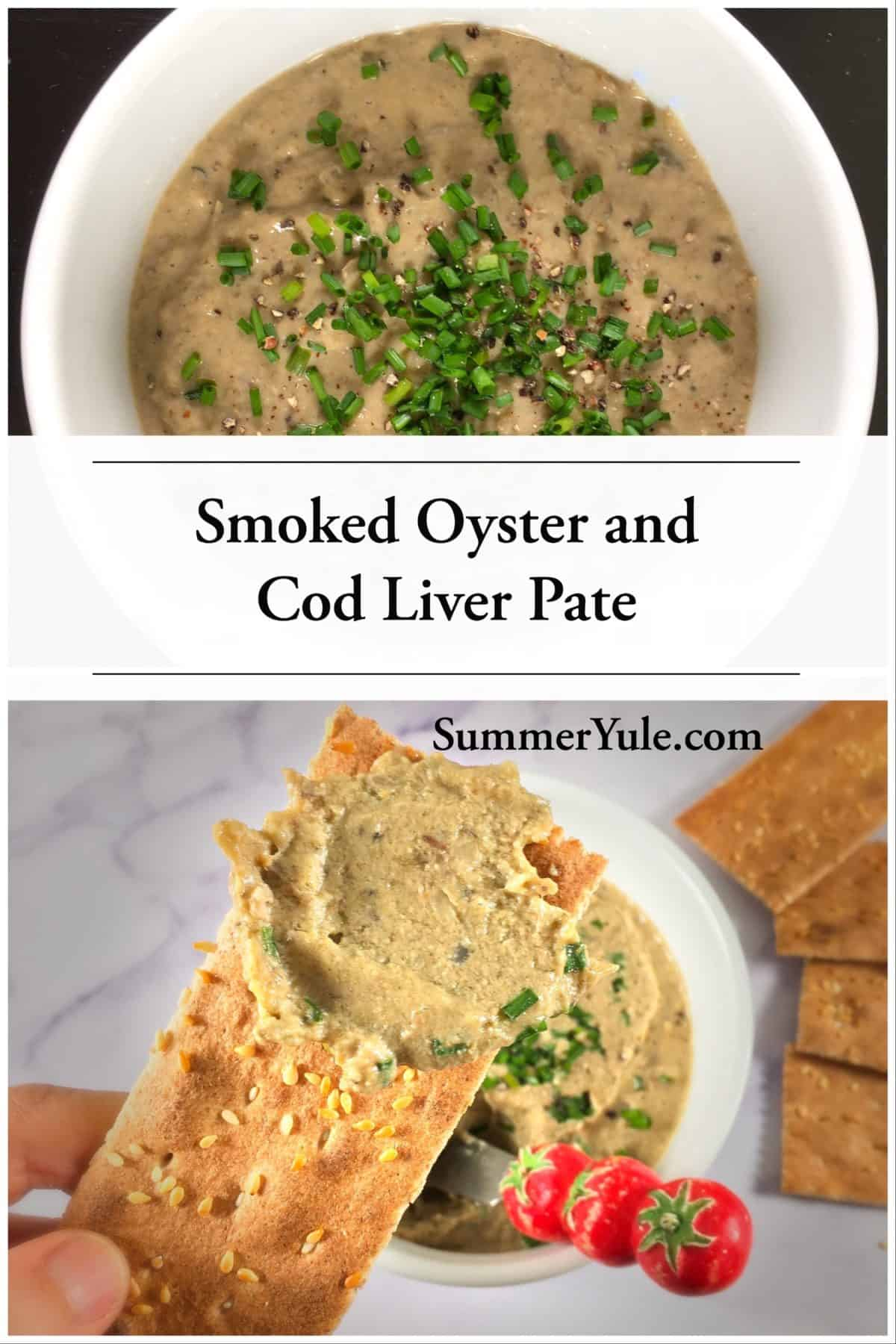 Smoked Oyster and Cod Liver Pate on a cracker, with more pate in ramekins (long Pinterest image)