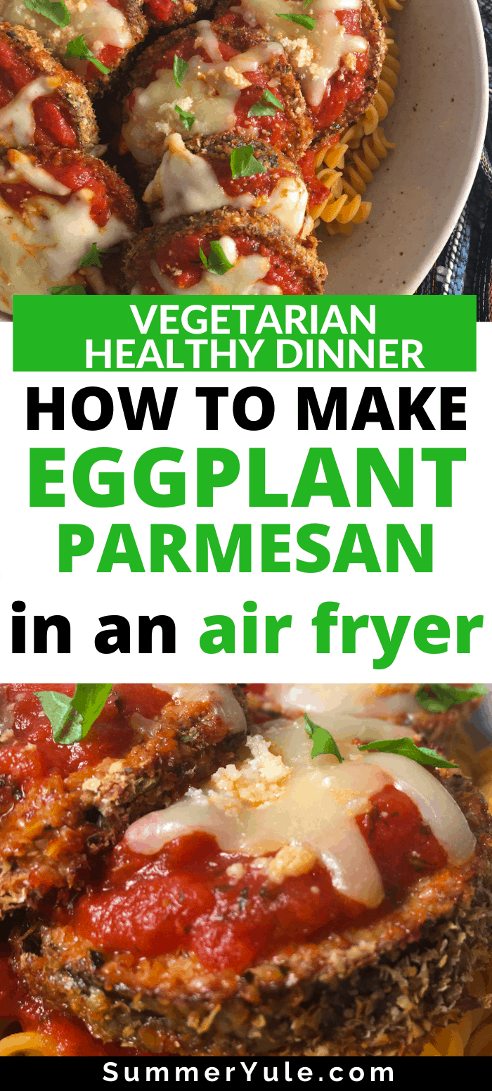 how to make air fryer eggplant parmesan