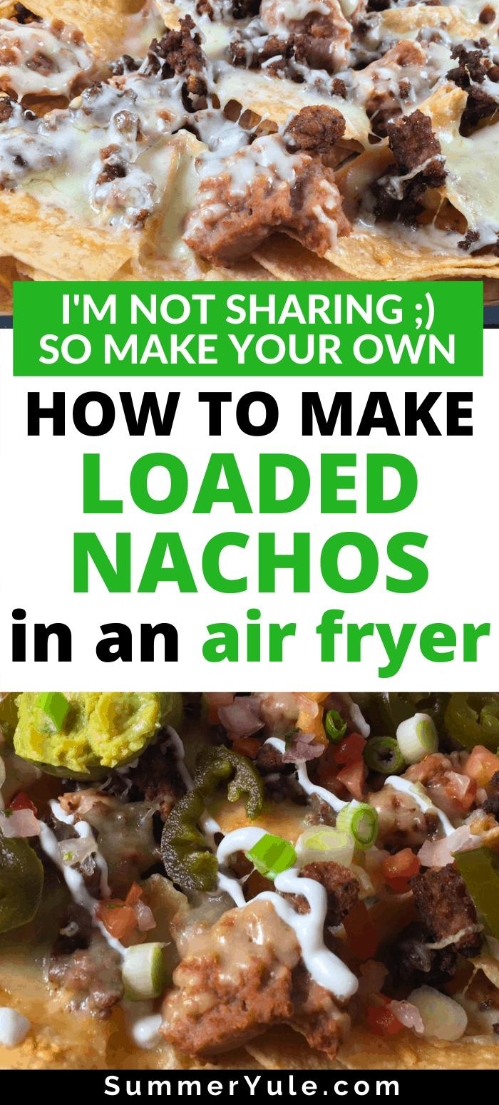 how to make air fryer nachos