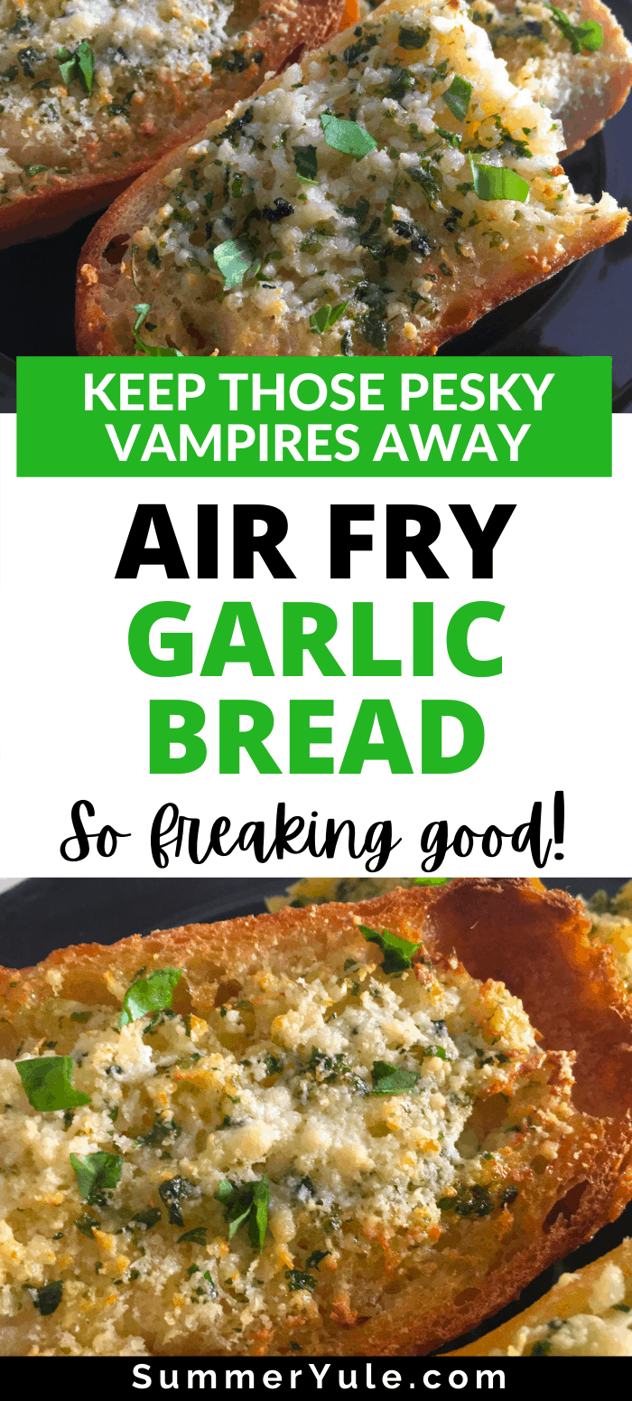 how to air fry garlic bread