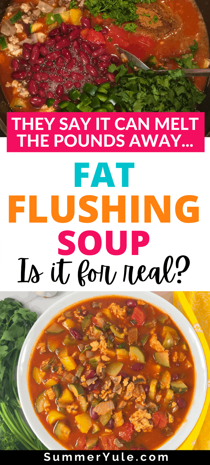 soup to flush fat