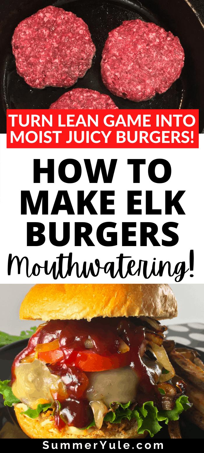 how to make elk burgers