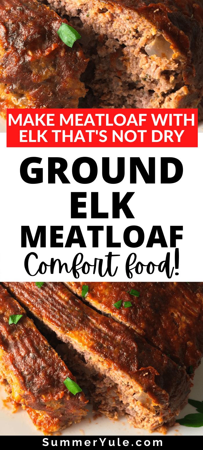 make ground elk meatloaf