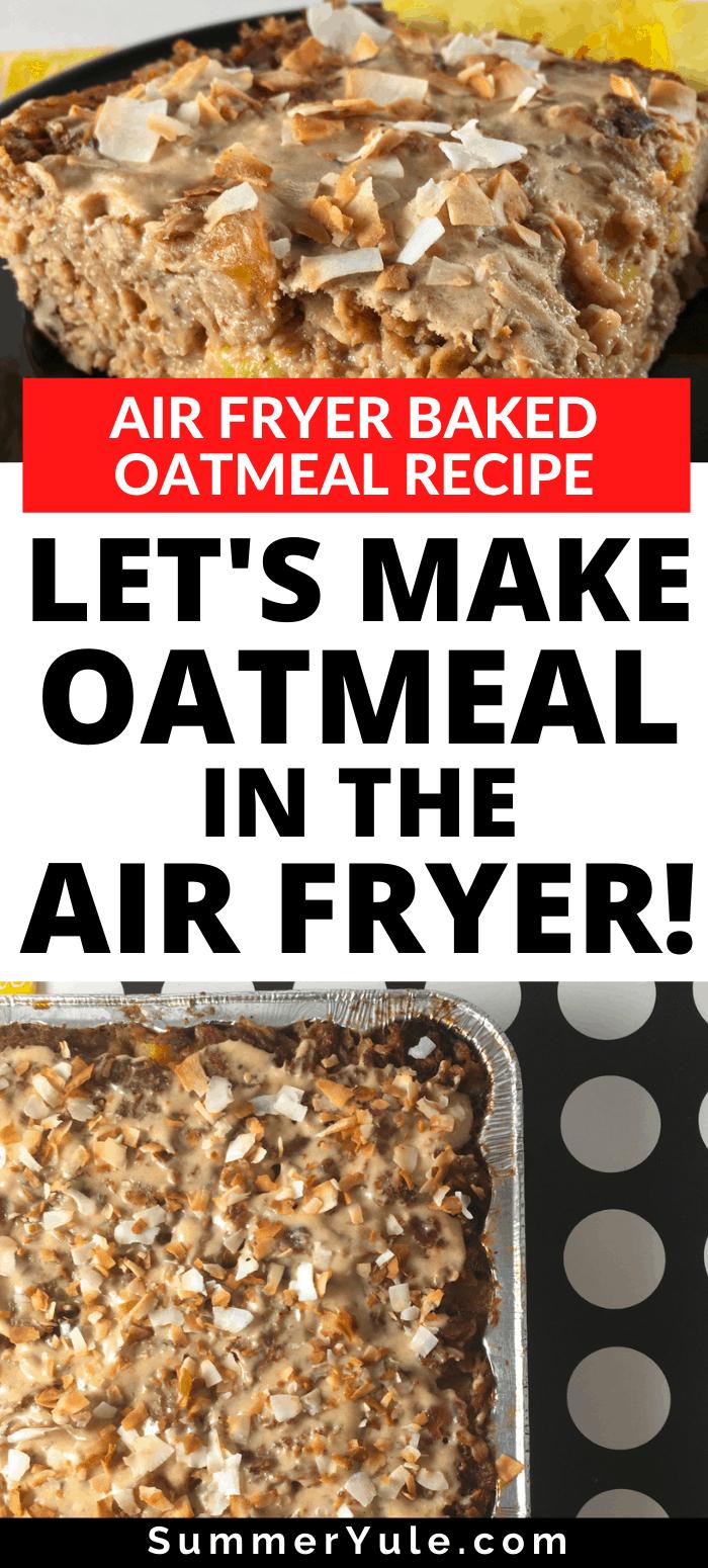 make oatmeal in the air fryer