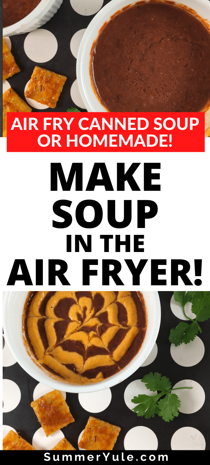 make soup in the air fryer